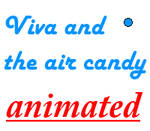 Viva and the Air Candy