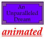 An Unparalleled Dream