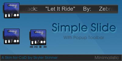 Simple Slide - Skin for CaD by skylerskinner