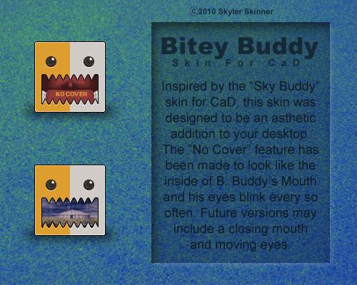 Bitey Buddy - Skin for CaD by skylerskinner