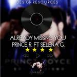 Prince Royce ft Selena Gomez  Already Missing