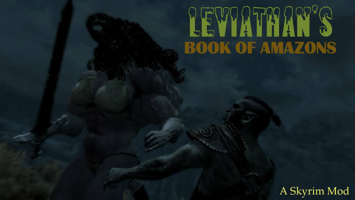 Mods for Skyrim: Book of Amazons by 0-The-Leviathan-0