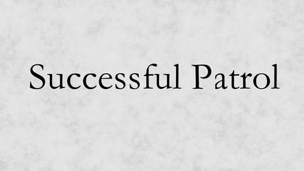 Successful Patrol (Full version)