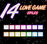 Love Game Styles