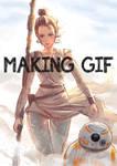 Making gif of Rey and BB-8 [STAR WARS] by yagihikaru