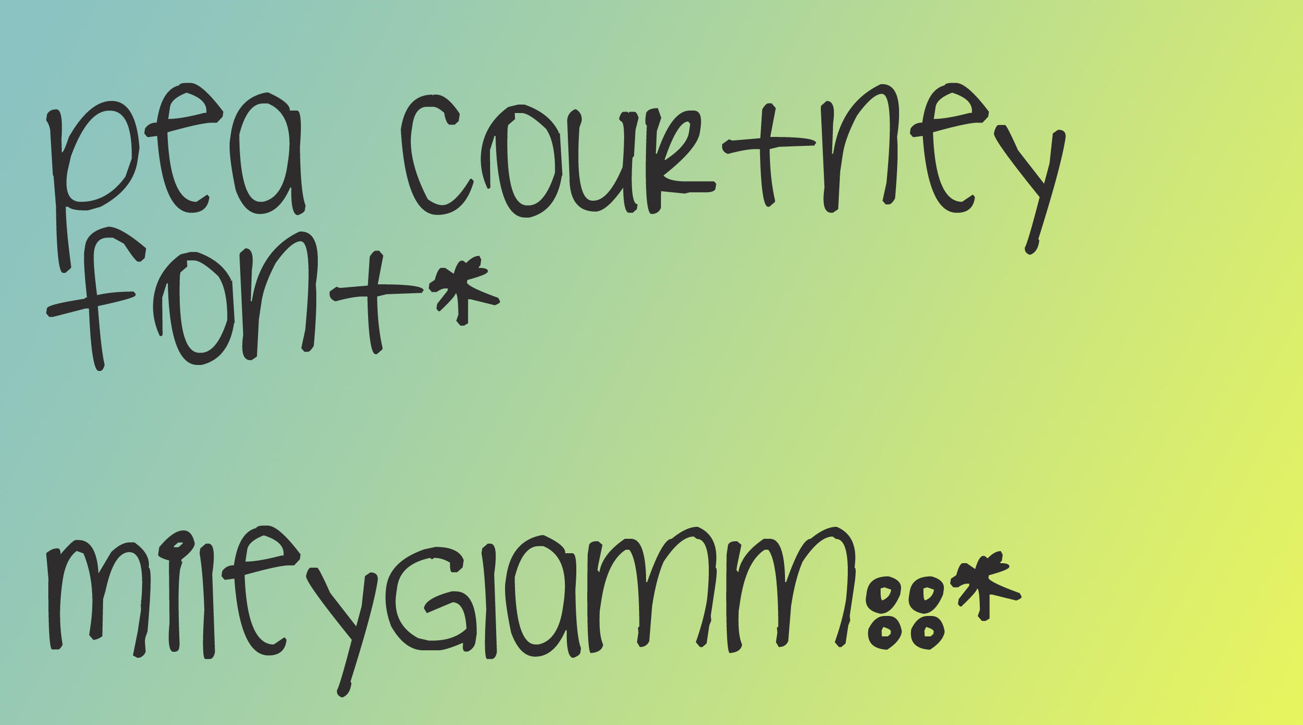 Pea Courtney Font by MileyGlamm