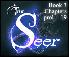 The Seer Book 3 Part 1 -- PROLOGUE - chp19