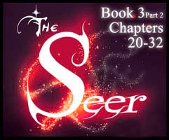 The Seer Book 3 Part 2 chap20-32 by KicsterAsh