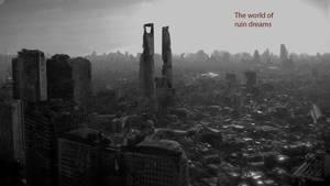 The world of ruin dream