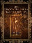 The Visconti-Sforza Tarot Brushes