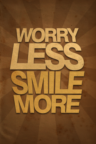 Worry Less Smile More By Aldrinbaron