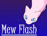 Mew Flash