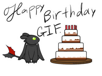 Happy birthday! Toothless gif