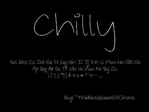 Chilly Font by TheRealQueenOfChaos