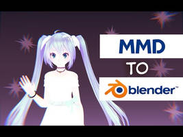 MikuMikuDance Blender Import-Export by JetstreamX14