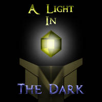 A Light in the Dark: Chapter 0 - Prologue