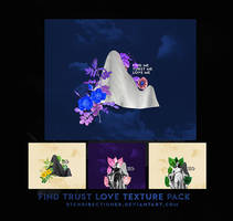 [110917] FIND LOVE TRUST TEXTURE PaCK by btchdirectioner