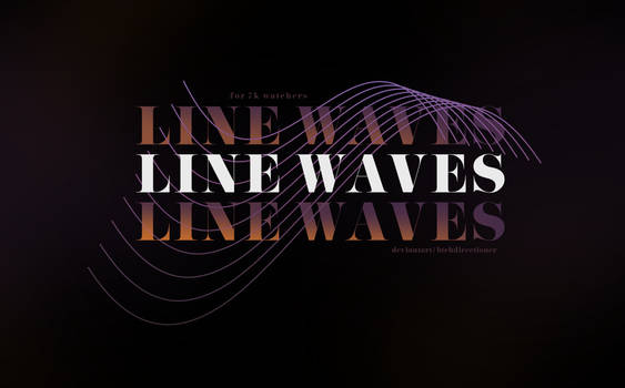 line waves pack   for 7k watchers