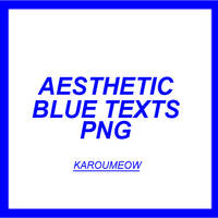 AESTHETIC BLUE TEXTS PACK by KarouMeow
