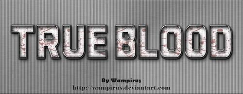 TRUE BLOOD Text Effect PSD by WampiruS