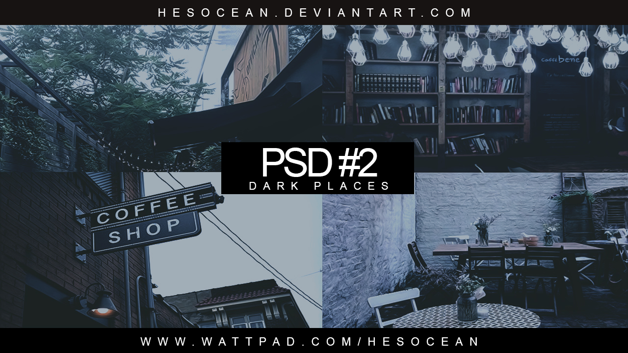 PSD # 2 - DARK PLACES