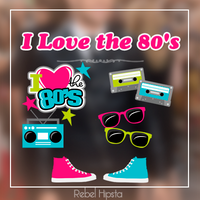 I Love Th 80's [Png's]