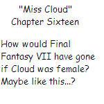 ''Miss Cloud'' Chapter Sixteen by SierraMikainLatkje