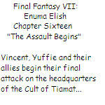 FFVII: Enuma Elish - Chapter Sixteen by SierraMikainLatkje