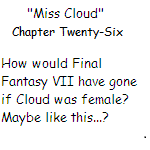 ''Miss Cloud'' Chapter Twenty-Six by SierraMikainLatkje