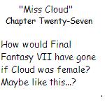 ''Miss Cloud'' Chapter Twenty-Seven by SierraMikainLatkje