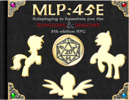 MLP:45E - Roleplaying in Equestria for DND 5E