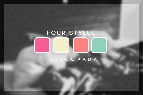 Four styles by Discopada