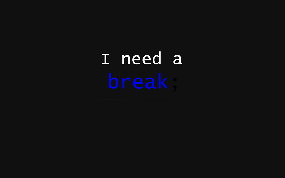 i need a break by rob92ert on deviantart