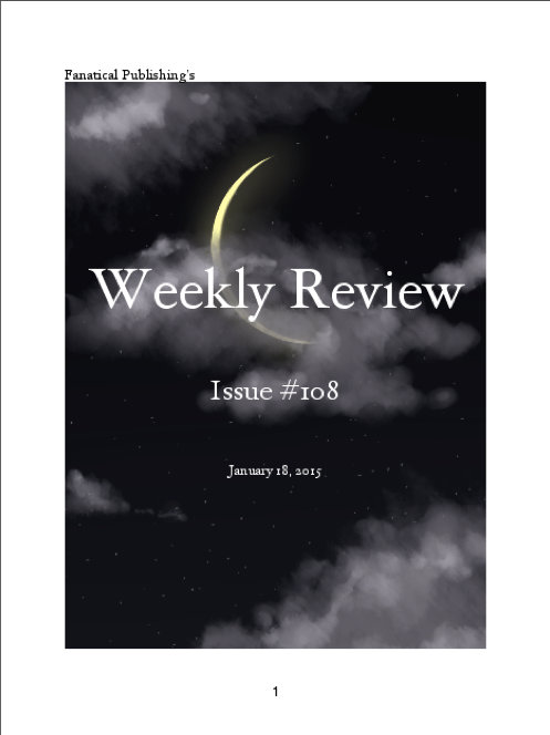 Fanatical Publishing's WEEKLY REVIEW, Issue 108 by FanaticalPublishing