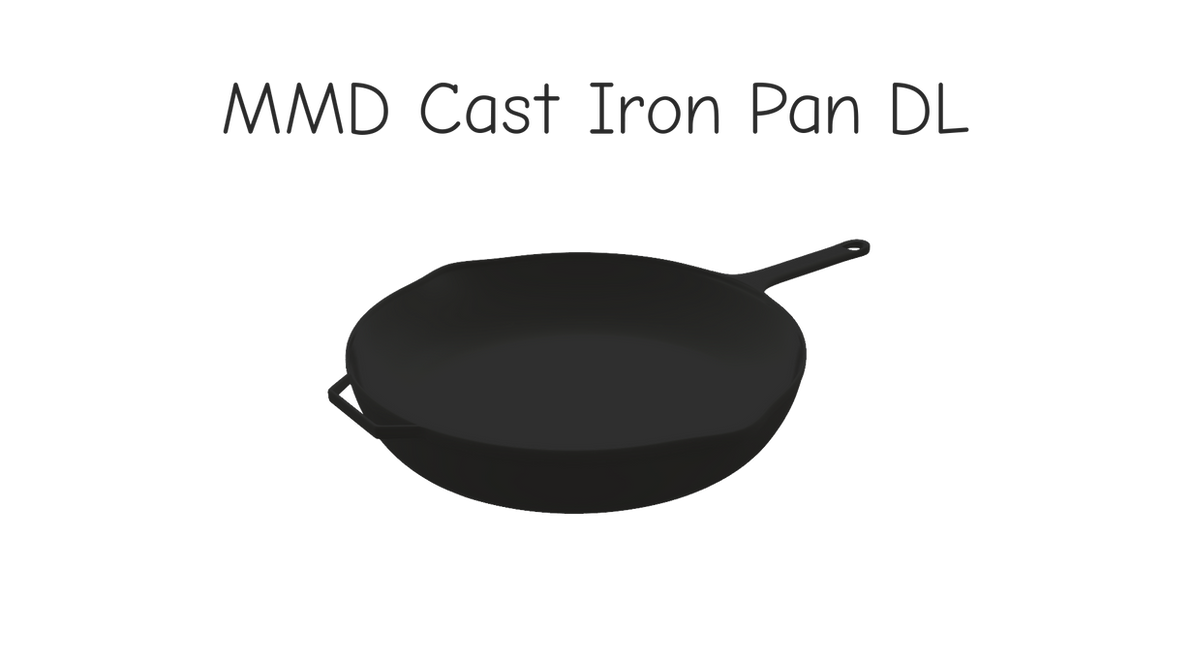MMD Cast Iron Pan DL by dokaa