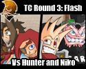 TC Round 3: Vs Hunter and Niko