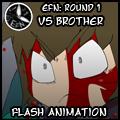 EFN Round 1: Vs Brother by Zeurel