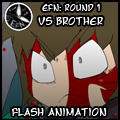 EFN Round 1: Vs Brother