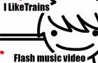 I LIke Trains - asdfmovie song