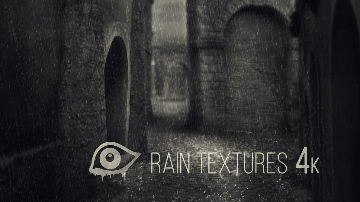 Rain Textures 4k by hyzi