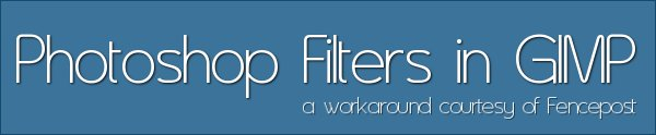 PS Filter Workaround in GIMP