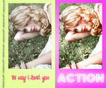 The way I loved you Action