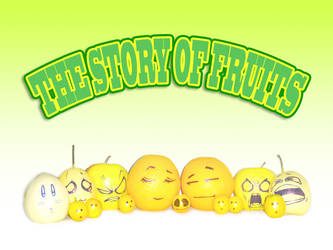 The Story Of Fruits