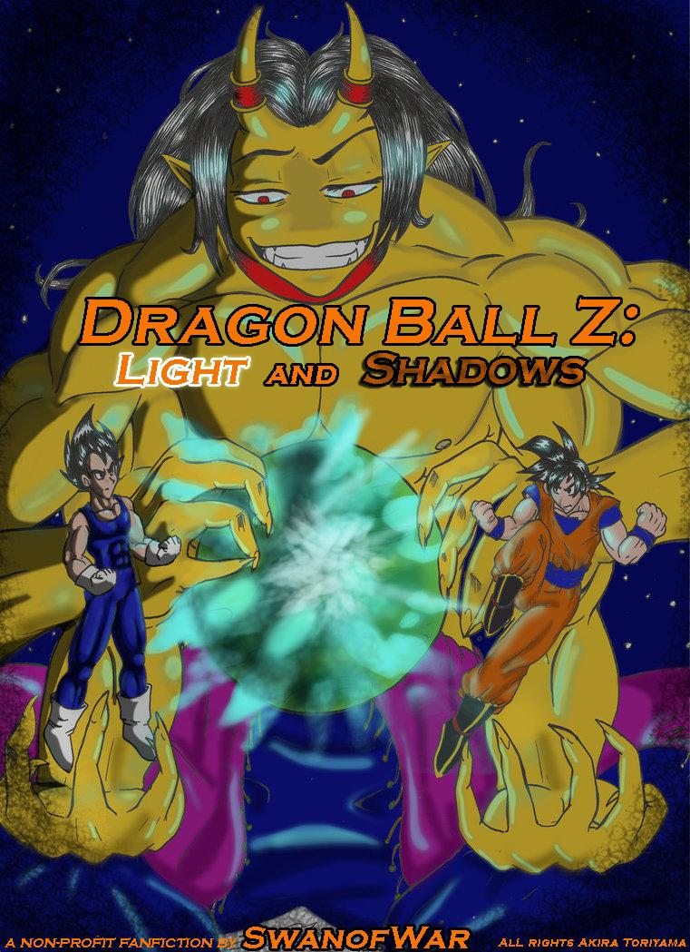 Dragon Ball Z: Light and Shadows - 3 by SwanofWar on DeviantArt