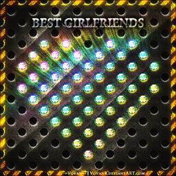 Best Girlfriends by VovanR