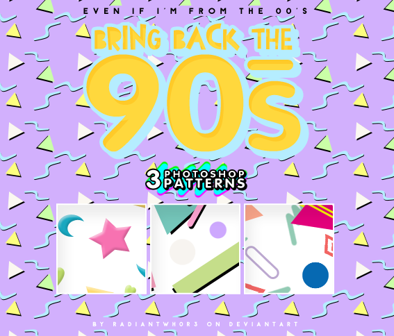 - Bring back the 90s /PATTERNS