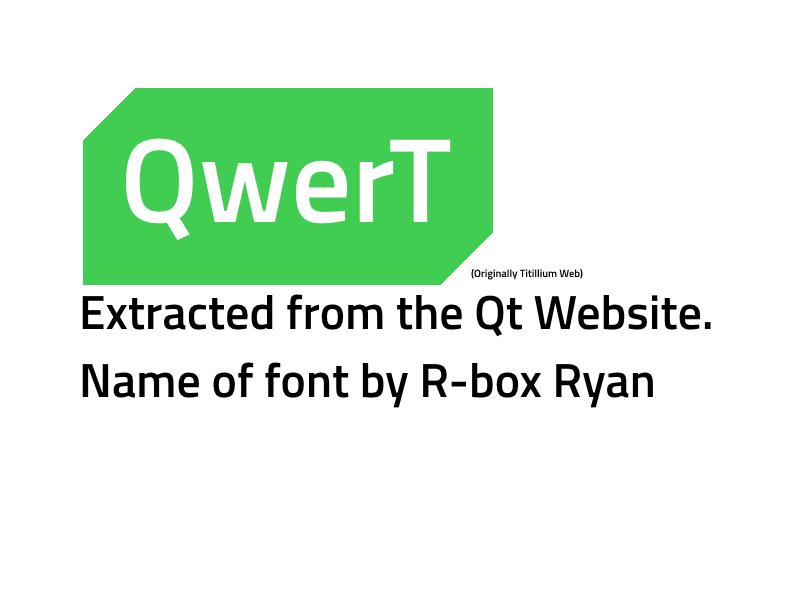 QwerT: QT fonts, Extracted. by R-Box-DA