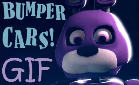 WOOO!  BUMPPAH CAWHS!!  (Bonnie GIF)