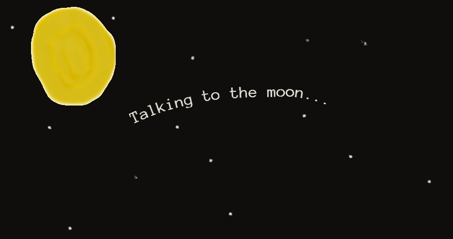 Talking to the moon by...