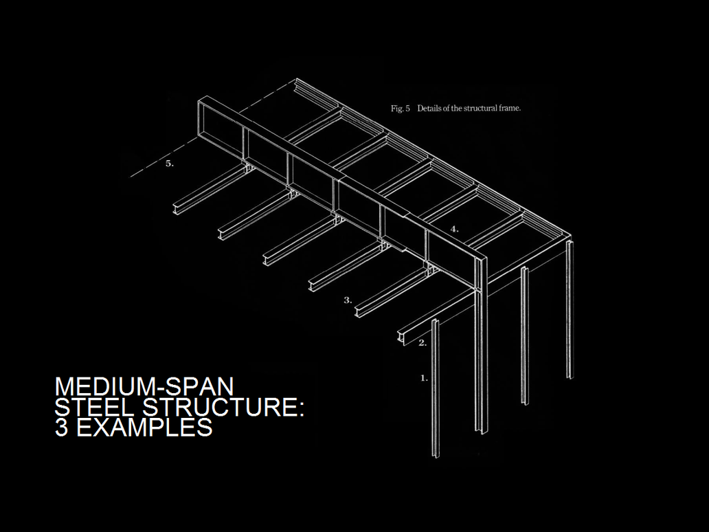 Medium Span Steel Structures: 3 Examples by Qayyum94 on DeviantArt